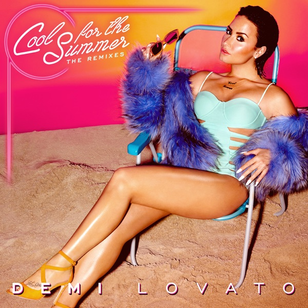 Cool for the Summer: The Remixes - EP