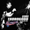 Merry Christmas Baby - Single, George Thorogood & The Destroyers