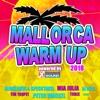 Mallorca Warm Up 2018 (Powered by Xtreme Sound)
