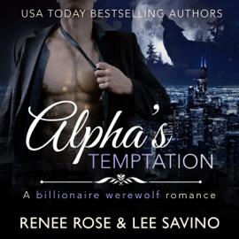 Alpha's Temptation: A Billionaire Werewolf Romance: Bad Boy Alphas, Book 1 (Unabridged) audiobook