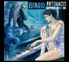 Biagio Antonacci - Non Vivo Più Senza Te artwork