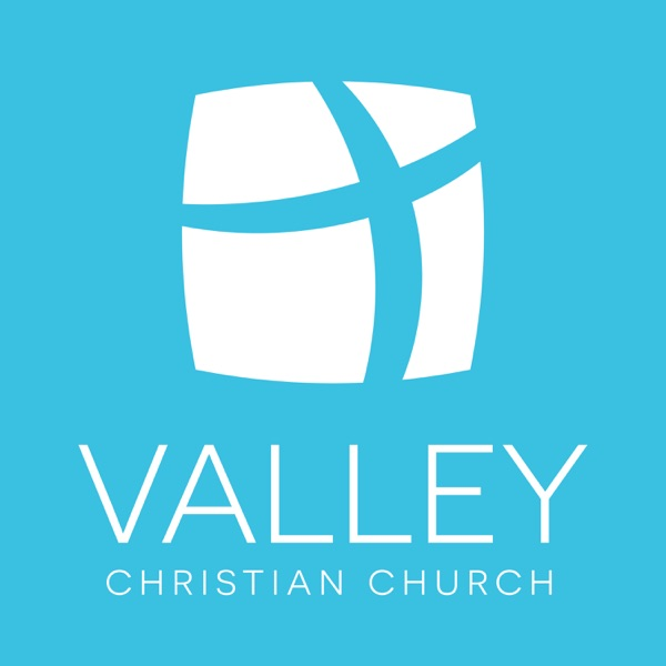 Valley Christian Podcasts