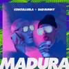 Madura (feat. Bad Bunny) - Single