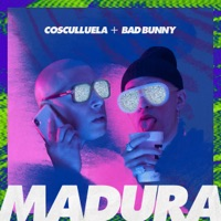 Madura (feat. Bad Bunny) - Single Mp3 Download