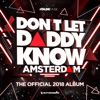 Don't Let Daddy Know - Amsterdam (The Official 2018 Album)
