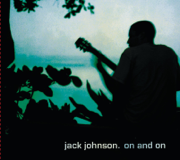 On and On - Jack Johnson - Jack Johnson