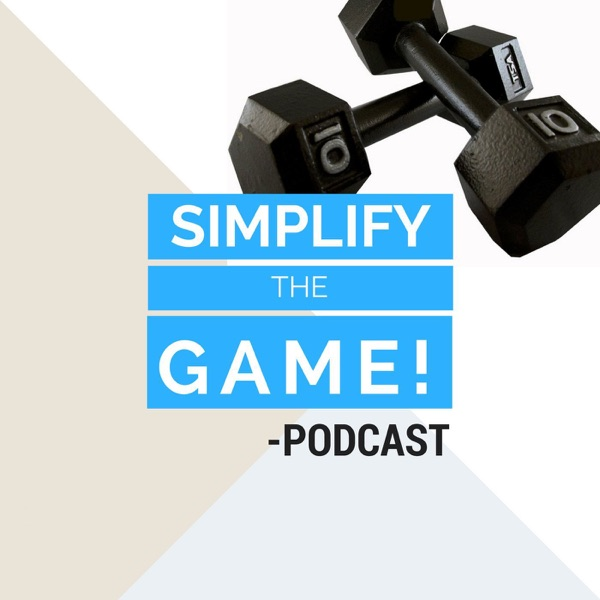 Simplify The Game Podcast