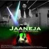 Jaaneja Single