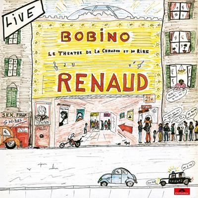 Live Bobino 1980 - Renaud
