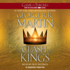 George R.R. Martin - A Clash of Kings: A Song of Ice and Fire: Book Two (Unabridged)  artwork
