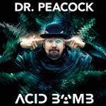 Dr. Peacock & The Sickest Squad - Lose Your Mind