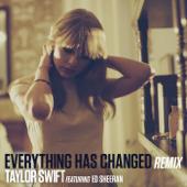 Everything Has Changed (Remix) [feat. Ed Sheeran]