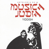 Antología De La Música Judia, Vol. 1: Yiddish-Various Artists