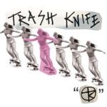 Trash Knife - EP