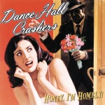 Dance Hall Crashers - Elvis and Me