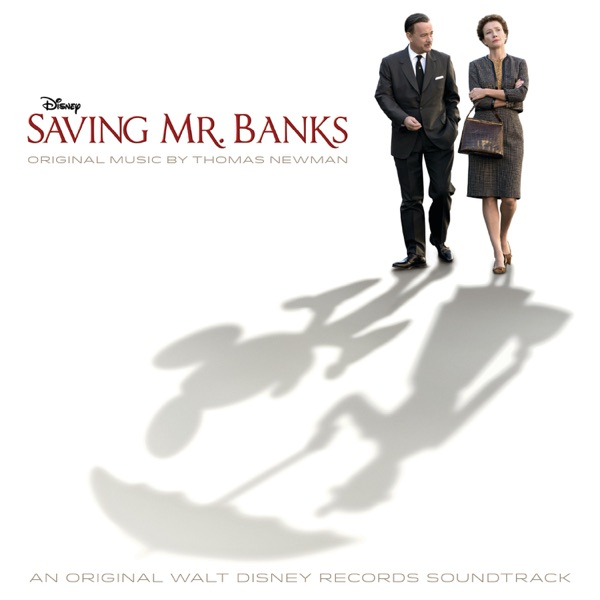 Saving Mr. Banks (Original Motion Picture Soundtrack)