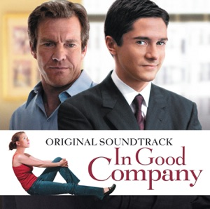In Good Company (Soundtrack from the Motion Picture)