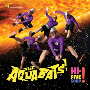 The Aquabats! - Hey Homies!