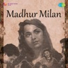 Madhur Milan Original Motion Picture Soundtrack