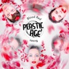 PLASTIC AGE - This Is Not Love
