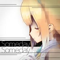 Someday Someday