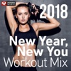New Year, New You Workout Mix 2018 (60 Min Non-Stop Workout Mix 130 BPM) ジャケット写真
