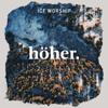 Höher - ICF Worship