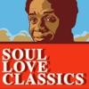 Soul Love Classics
