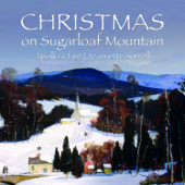 Christmas On Sugarloaf Mountain-Apollo's Fire & Jeannette Sorrell