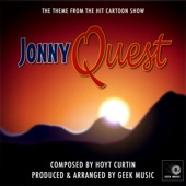 Geek Music - Jonny Quest - Main Theme