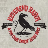 Reverend Raven & the Chain Smoking Altar Boys - Lookin' for Love
