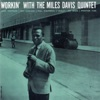 Workin With the Miles Davis Quintet Remastered
