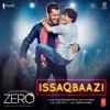 Issaqbaazi From Zero - Sukhwinder Singh, Divya Kumar & Ajay-Atul mp3