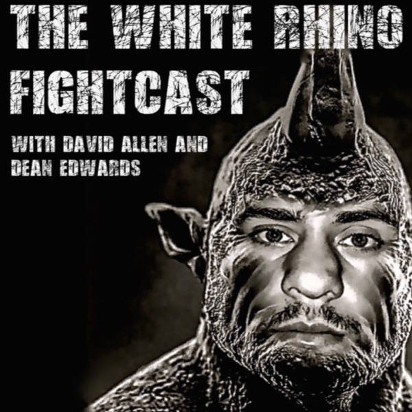 The White Rhino Fightcast