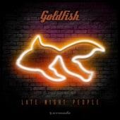GoldFish - Little Lies
