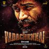 VadaChennai (Original Motion Picture Soundtrack) - Santhosh Narayanan