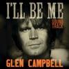 Glen Campbell I ll Be Me Soundtrack