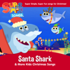 Super Simple Songs - Santa Shark  artwork