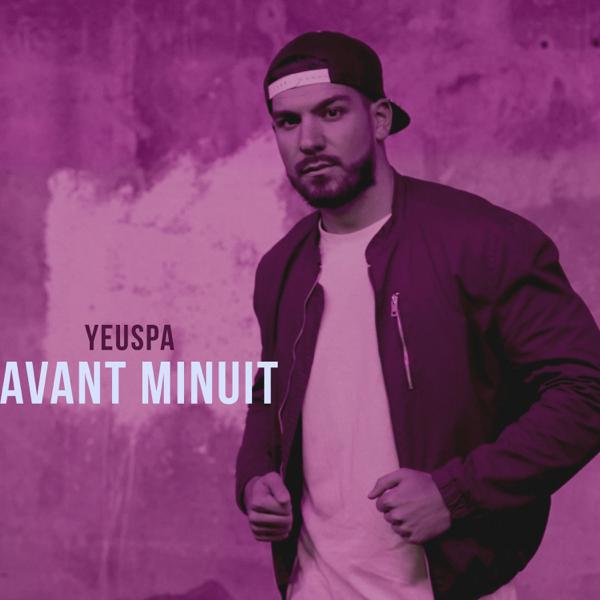 Avant Minuit - Single by Yeuspa