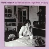 Hazel Dickens - California Cottonfields