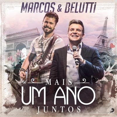 Mais Um Ano Juntos (Versão Rádio) - Single - Marcos e Belutti