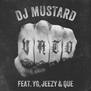 Mustard - Vato feat. Jeezy, Que & YG