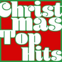 Artisti Vari - Christmas Top Hits artwork