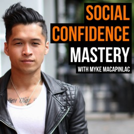 Social Confidence Mastery: 120: How To Flirt Without Being