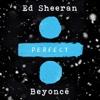 Perfect Duet with Beyoncé - Ed Sheeran mp3