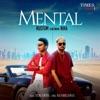 Mental Single feat Ikka Single