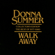 Donna Summer - Walk Away - Collector's Edition the Best Of 1977-1980
