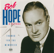 Thanks for the Memories (feat. Shirley Ross) - Bob Hope - Bob Hope
