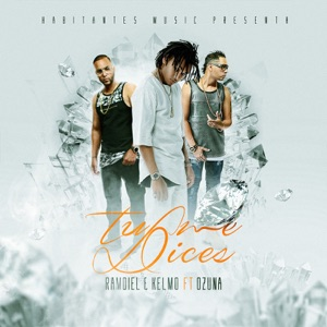 Tú Me Dices - Single Mp3 Download