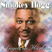 Smokey Hogg - What's On Your Mind